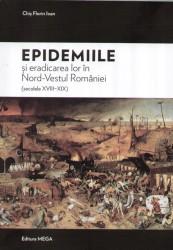 Epidemiile şi eradicarea lor, în cartea lui Florin Ioan Chiş