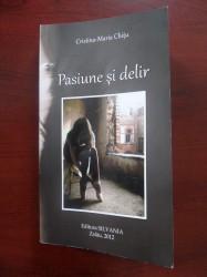 """""""Pasiune şi delir"""", romanul unei adolescente de 15 ani"""