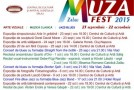 """""""MUZA FEST"""" a ajuns la cea de-a VII-a ediţie"""