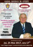 "Pavel Abraham, invitat la ""Glasul Bisericii în cetate"""