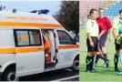 Directorul Direcţiei Judeţene pentru Sport şi Tineret, dus cu ambulanţa de la un meci de fotbal